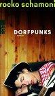 Rocko Schamoni: Dorfpunks
