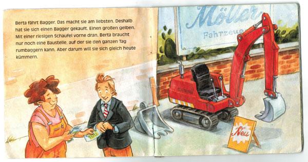 Berta, die Baggerfahrerin - Innenteil: Laut Text kauft Berta einen großen, gelben Bagger. Daneben abgebildet ist ein kleiner, roter Bagger.