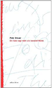 Peter Breuer: Ein Satz sagt mehr als tausend Worte