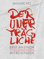 Jan-Uwe Fitz: Der Unerträgliche
