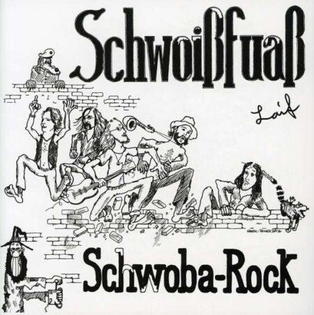 Schwoißfuaß - Laif (1980)